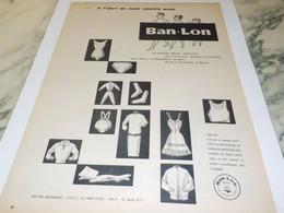 ANCIENNE  PUBLICITE ARTICLES  NYLON DE BAN LON 1958 - Habits & Linge D'époque