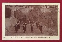"""VALPELLINE ( 63 - 355 ) 10/6/25 Annullo SU CARTOLINA SQUADRA GINNASTICA OPERA NAZIONALE  """" PRO DERELICTIS """" - Cartoline"""