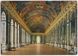 VERSAILLES - Galerie Des Glaces - Versailles (Château)