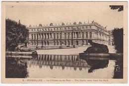 VERSAILLES - Le Château Vu Du Parc - Versailles (Château)