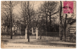 CPA 78 - LE VESINET (Yvelines) - 3. Maison D'Education Des Pupilles De La Nation Du Département De La Seine - Le Vésinet