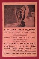 CARTOLINA INVITO CONFERENZA PROF.  N.PETRUZZELLIS  SU ERASMO E LUTERO   ROMA CITTA' UNIVERSITARIA 17/4/1947 - Cartoline
