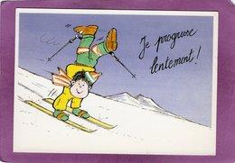HUMOUR Skieur Skiant Sur Les Mains Je Progresse Lentement ! Illustrateur D. TREMAULT - Illustrateurs & Photographes
