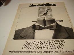 ANCIENNE PUBLICITE BIEN HABILLEES CIGARETTE GITANES 1968 - Tabac (objets Liés)