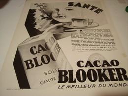ANCIENNE PUBLICITE SANTE CACAO BLOOKER 1930 - Autres Collections
