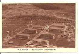 SAIGON. VUE AERIENNE DU COLLEGE PETRUS-KY - Viêt-Nam