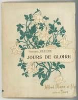 Gros Livre De Georges Beaume - Jours De Gloire - Guerre 1914-18