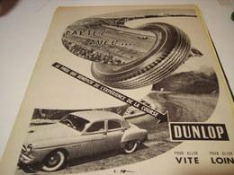 ANCIENNE PUBLICITE VTE ET LOIN PNEU DUNLOP 1956 - Transports