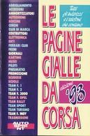 Supplemento AUTOSPRINT FORMULA UNO 1 Pagine Gialle Da Corsa 1993. - Automobilismo - F1