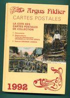 Argus Fildier 1992 Cartes Postales Spécial Gironde Landes ( Arcachon Bazas Bordeaux Andernos Cap Ferret ) A - Livres
