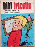 BIBI FRICOTIN N° 3: Grande Vedette / Chez Les Chinois. Edition Petit Format 1968 - Bibi Fricotin