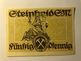 Allemagne Notgeld Steinheid 50 Pfennig - [ 3] 1918-1933 : Weimar Republic