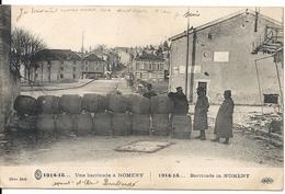 NOMENY. BARRICADE - Guerre 1914-18