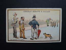 Chromo FARRADESCHE. Pub. Chocolat DEBAUVE & GALLAIS. HUGON. Paris.  Les Joueurs De QUILLES. - Unclassified