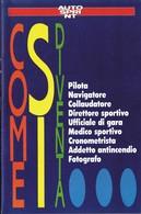 Autosprint 11 1992 Allegato Pocket:come Si Diventa Pilota, Navigatore Ecc . - Automobilismo - F1