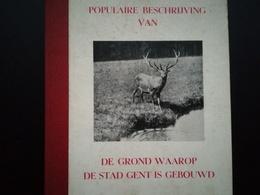 POPULAIRE BESCHRIJVING VAN DE GROND WAAROP DE STAD GENT IS GEBOUWD BOEK BELGIË BELGIQUE RÉGIONALISME GAND - Histoire