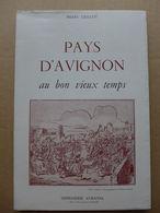 Pierre Grillot - Pays D'Avignon Au Bon Vieux Temps - Provence - Alpes-du-Sud