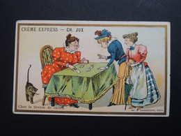 Chromo FARRADESCHE. Pub. CREME  EXPRESS. CH. JUX. Chez La Tireuse De Cartes. Chat. Cartomancienne. Magie - Unclassified