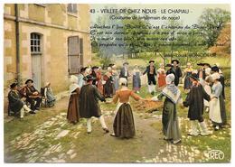 """18 - VEILLÉE DE CHEZ NOUS - LE CHAPIAU - Groupe Folklorique """"LES THIAULINS DE LIGNIERES"""" - Ed. M. ROUSSEL N° 43 - Autres Communes"""