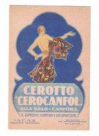 CARTOLINA PUBBLICITARIA CEROTTO CEROCANFOL  INCAS MILANO  Illustratore RICCOBALDI - Publicidad