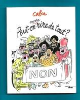 CABU  Peut On Encore Rire De Tout 125 Pages - Cabu
