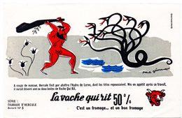 Buvard  La Vache Qui Rit, Fromageries Bel. Série Travaux D'Hercule N°5 L'Hydre De Lerne. - Blotters