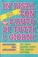 Autosprint 29 1993 Allegato Pocket:in Pista Con L'auto Di Tutti I Giorni. - Automobilismo - F1
