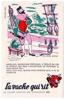 Buvard  La Vache Qui Rit, Fromageries Bel. Série Découvertes, Dessin De Luc Marie Bayle. N° 7 Magellan. - Blotters