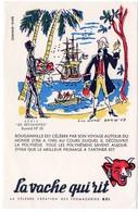 Buvard  La Vache Qui Rit, Fromageries Bel. Série Découvertes, Dessin De Luc Marie Bayle. N° 10 Bougainville. - Blotters