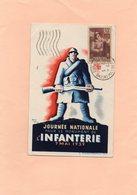 Carte Postale - Journée Nationale Pour Le Monument De L'INFANTERIE 7 MAI 1939 - Militaria