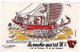 Buvard La Vache Qui Rit, Fromageries Bel. Série La Navigation, Dessin De Luc M.Bayle N° 1 Les Egyptiens - F