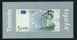 "Test Note ""SYNFIS"" Testnote, 5 EURO, Beids. Druck, RRRRR, UNC, Euro Size - EURO"