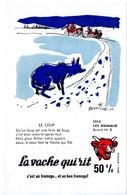 Buvard La Vache Qui Rit, Fromageries Bel. Série Les Animaux Dessin De Beuville N°8 Le Loup - Blotters