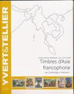 Catalogue Des Timbres D'Asie Francophone De Cambodge à Vietnam Yvert Et Tellier 2019 - Stamp Catalogues