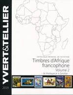 Catalogue Des Timbres D'Afrique Francophone Volume 2 De Madagascar à Zanzibar 2019 - Stamp Catalogues