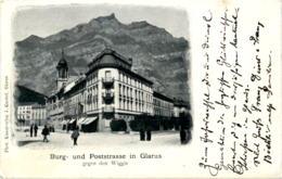 Glarus - Burg Und Poststrasse - GL Glarus