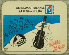 Sous-bock STELLA ARTOIS Wereldkartoenale 1984 Violoncelle Concert Tety Bierdeckel Beermat Bierviltje (CX) - Portavasos