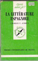 Charles V. Aubrun - La Littérature Espagnole - Histoire