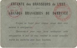Carte Ticket Consigne 1917 / Entente Des Brasseurs De L' Est / Grande Brasserie De Dombasle 54 / Bière - Maps