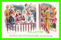 MILITARIA - HUMORISTIQUE - THE AMERICAN THEATRE WING STAGE DOOR CANTEEN - BARNEY TOBEY - - Humour