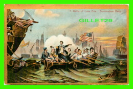 BATEAUX - SHIPS - BATTLE OF LAKE ERIE - COMMODORE PERRY - - Autres
