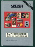 Catalogue Neudin 1992 La Photographie   Trés Bon état - Livres