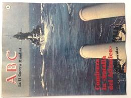 Fascículo Comienza La Batalla Del Atlántico. ABC La II Guerra Mundial. Nº 4. 1989. Editorial Prensa Española. Madrid - Espagnol