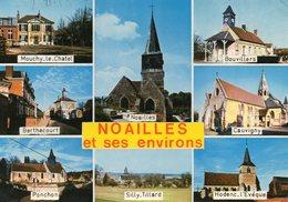 CPM - N10 - OISE - NOAILLES ET SES ENVIRONS - MOUCHY LE CHATEL - BERTHECOURT - PONCHON - SILLY TILLARD - CAUVIGNY - Noailles