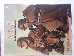 Fascículo Objetivo Noruega. ABC La II Guerra Mundial. Nº 5. 1989. Editorial Prensa Española. Madrid. España - Espagnol