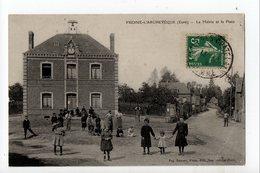 FRESNE L'ARCHEVEQUE - 27 - Eure - La Mairie Et La Place - Frankreich
