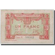 France, Calais, 1 Franc, TB, Pirot:36-41 - Chamber Of Commerce