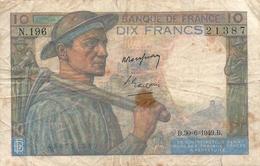 N. 1 Banconota - BANQE  DE  FRANCE  -  FRANCHI 10  -  Anno 1949 - 10 F 1941-1949 ''Mineur''