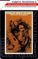 TARJETA TELEFONICA DE CUBA. CINE, Paginas Del Diario De Jose Marti. 07.2003 -  CU-UR-044 (101) - Cine