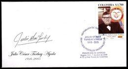 COLOMBIA- KOLUMBIEN- 2009 FDC/SPD. JULIO CESAR TURBAY AYALA, COLOMBIAN PRESIDENT. - Colombie